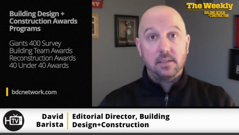 David Barista, Editorial Director, Building Design+Construction, The Weekly show for March 18, 2021
