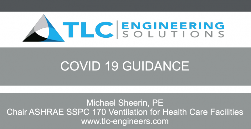 TLC Engineering Consultants' guidance on ventilation in COVID-19 patient rooms