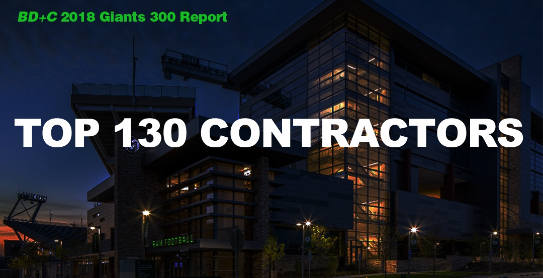 Top 130 Contractors [2018 Giants 300 Report]