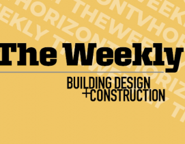 "R&D hubs, modular-built hotels, and an award-winning student center on the August 6 ""The Weekly"""
