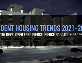 Student Housing Trends 2021-2022, with Fred Pierce, CEO of Pierce Education Properties
